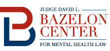 Bazelon Center for Mental Health Law » Protect and advance the rights of adults and children who have mental disabilities.